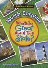 North Carolina: What's So Great about This State? (Arcadia Kids) Cover Image