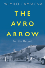 The Avro Arrow: For the Record Cover Image