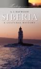 Siberia: A Cultural History Cover Image