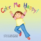 Color Me Happy! Cover Image