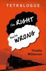 Tetralogue: I'm Right, You're Wrong Cover Image