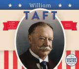 William Taft (United States Presidents *2017) Cover Image