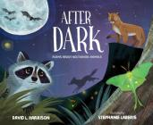 After Dark: Poems about Nocturnal Animals Cover Image
