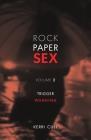 Rock Paper Sex Volume 2: Trigger Warning Cover Image