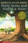 Forty Acres and Maybe a Mule (Jean Karl Books) Cover Image