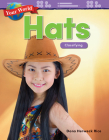 Your World: Hats: Classifying (Mathematics Readers) Cover Image