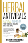 Herbal Antivirals, 2nd Edition: Natural Remedies for Emerging & Resistant Viral Infections Cover Image