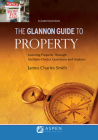 Glannon Guide to Property: Learning Property Through Multiple Choice Questions and Analysis (Glannon Guides) Cover Image