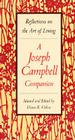 A Joseph Campbell Companion: Reflections on the Art of Living Cover Image