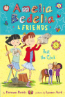 Amelia Bedelia & Friends #1: Amelia Bedelia & Friends Beat the Clock Cover Image
