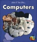 Computers (Jobs If You Like...) Cover Image