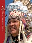 Cree History and Culture (Native American Library (Library)) Cover Image