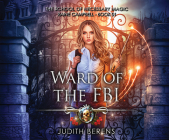 Ward of the FBI: An Urban Fantasy Action Adventure Cover Image