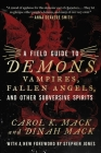 A Field Guide to Demons, Vampires, Fallen Angels, and Other Subversive Spirits Cover Image