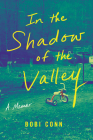 In the Shadow of the Valley: A Memoir Cover Image
