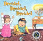 Dreidel, Dreidel, Dreidel Board Book Cover Image