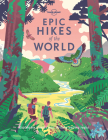 Epic Hikes of the World Cover Image