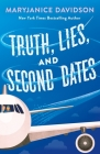Truth, Lies, and Second Dates Cover Image