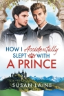 How I Accidentally Slept With a Prince Cover Image