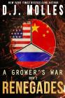 Renegades (Grower's War #2) Cover Image