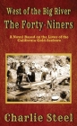 The Forty-Niners: West of the Big River Cover Image