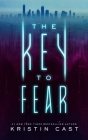 The Key to Fear Cover Image