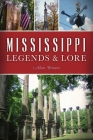 Mississippi Legends and Lore Cover Image