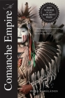 The Comanche Empire (The Lamar Series in Western History) Cover Image