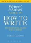The Writers and Artists Guide to How to Write Cover Image