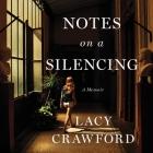 Notes on a Silencing Lib/E: A Memoir Cover Image