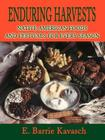 Enduring Harvests: Native American Foods and Festivals for Every Season Cover Image