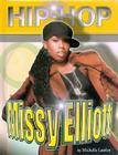 Missy Elliot (Hip Hop (Mason Crest Hardcover)) Cover Image