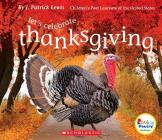Let's Celebrate Thanksgiving (Rookie Poetry: Holidays and Celebrations) (Library Edition) Cover Image