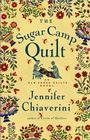 The Sugar Camp Quilt: An Elm Creek Quilts Novel Cover Image