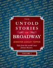 The Untold Stories of Broadway, Volume 2 Cover Image