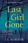 Last Girl Gone: A Laura Chambers Novel (Laura Chambers Mystery #1) Cover Image
