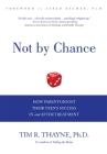 Not by Chance: How Parents Boost Their Teen's Success in and After Treatment Cover Image