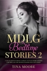 MDLG Bedtime Stories 2: A collection of erotic lesbian age play short stories for ABDL and the Mommy Dommes who love them Cover Image