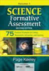 Science Formative Assessment, Volume 1: 75 Practical Strategies for Linking Assessment, Instruction, and Learning Cover Image
