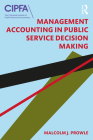 Management Accounting in Public Service Decision Making Cover Image