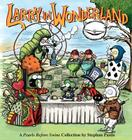 Larry in Wonderland: A Pearls Before Swine Collection Cover Image