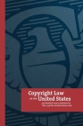 Copyright Law of the United States: and Related Laws Contained in Tıtle 17 of the United States Code Cover Image