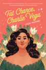 Fat Chance, Charlie Vega Cover Image