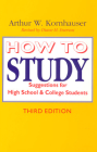 How to Study: Suggestions for High-School and College Students (Chicago Guides to Academic Life) Cover Image