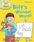 Oxford Reading Tree Read with Biff, Chip, and Kipper: Phonics: Level 1: Biff's Wonder Words Cover Image