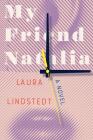 My Friend Natalia: A Novel Cover Image