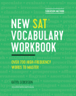 Seberson Method: New Sat(r) Vocabulary Workbook: Over 700 High-Frequency Words to Master Cover Image
