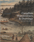 Canadian Watercolours and Drawings in the Royal Ontario Museum Cover Image