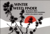 Winter Weed Finder: A Guide to Dry Plants in Winter (Nature Study Guides) Cover Image