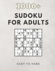 1,000+ Sudoku Puzzles Easy to Hard: Sudoku Puzzle Book for Adults, Medium to Hard Sudoku Puzzles with Solutions Cover Image